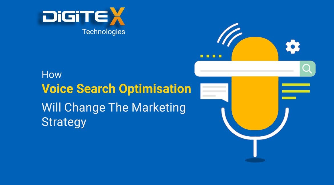 How Voice Search Optimisation Will Change The Marketing Strategy