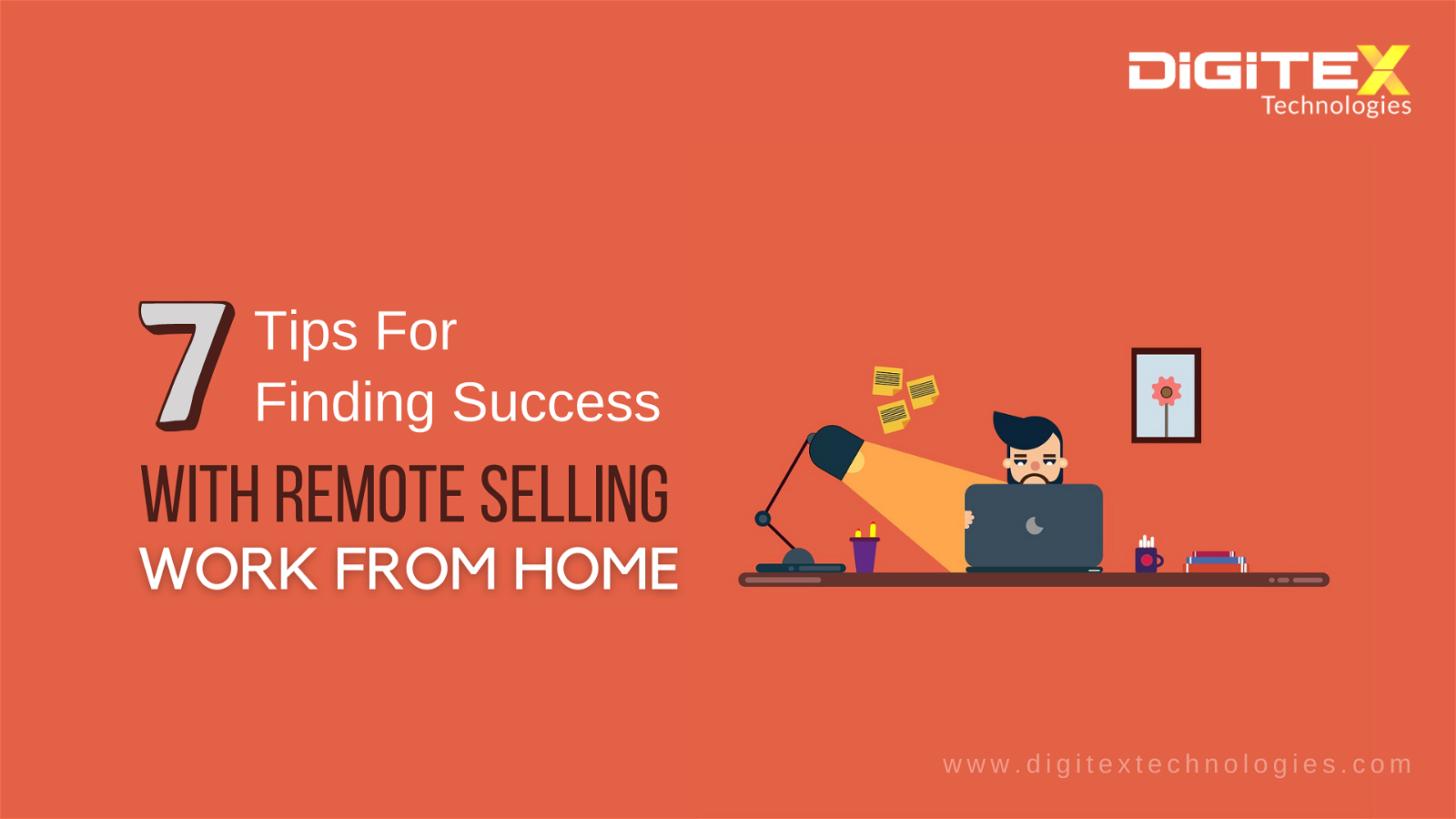 7 Tips For Finding Success With Remote Selling: Work From Home