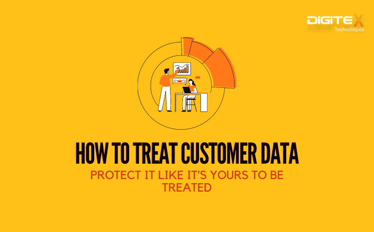 How To Treat Customer Data