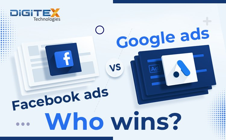 Facebook Ads vs Google Ads.